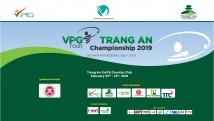Giải GOLF CHUYÊN NGHIỆP VPG TOUR – TRANG AN CHAMPIONSHIP 2019